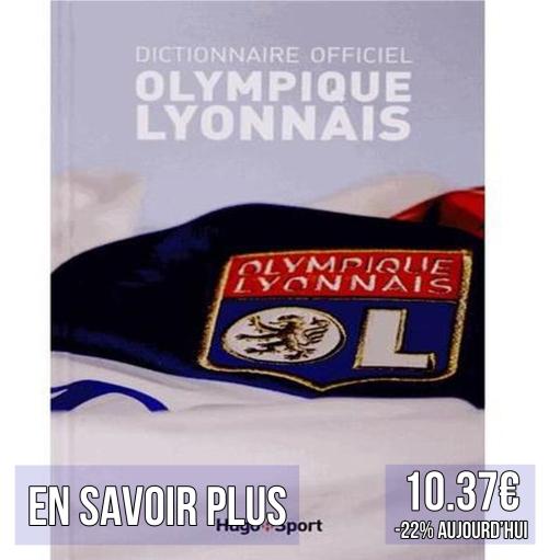 dictionnaire livre histoire promo olympique lyonnais ol lyon idées cadeaux pour supporters football le coup du scorpion coupduscorpion.jpg