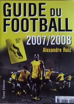 guide du football 2007 2008 par alexandre ruiz.jpg